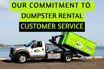 Our Commitment To Dumpster Rental Customer Service