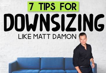 Downsizing Like Matt Damon