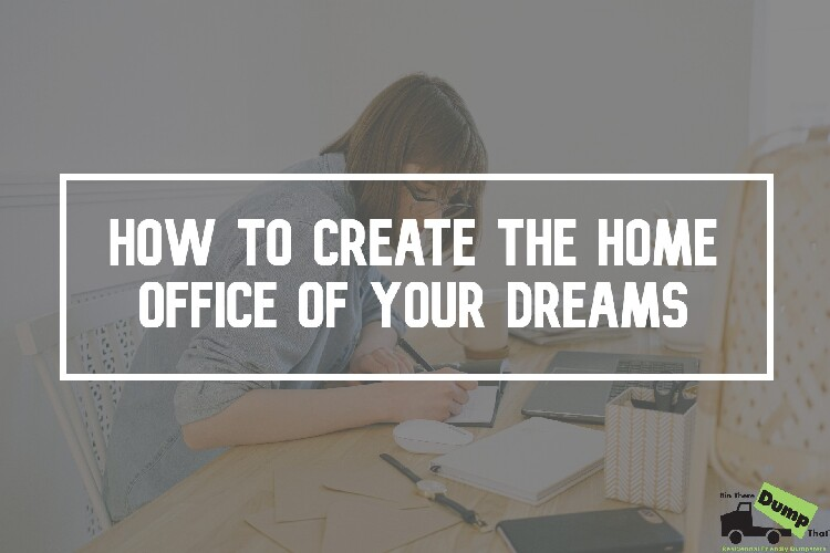 How to Create the Home Office of Your Dreams