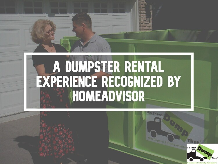 Dumpster Rental Experience Recognized HomeAdvisor