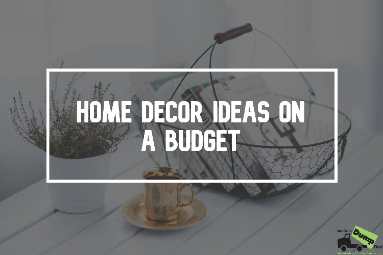 Home Decor Ideas on a Budget