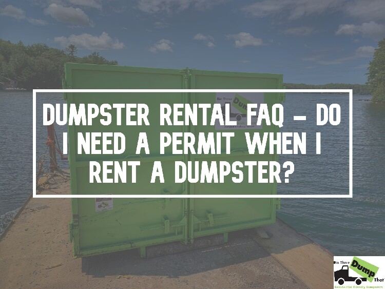 Do I Need A Permit When I Rent A Dumpster?