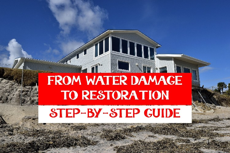 From Water Damage to Restoration: Step-by-Step